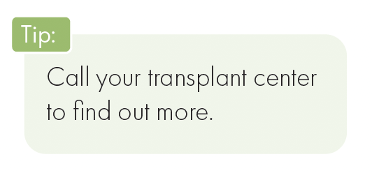 tip: call your transplant center